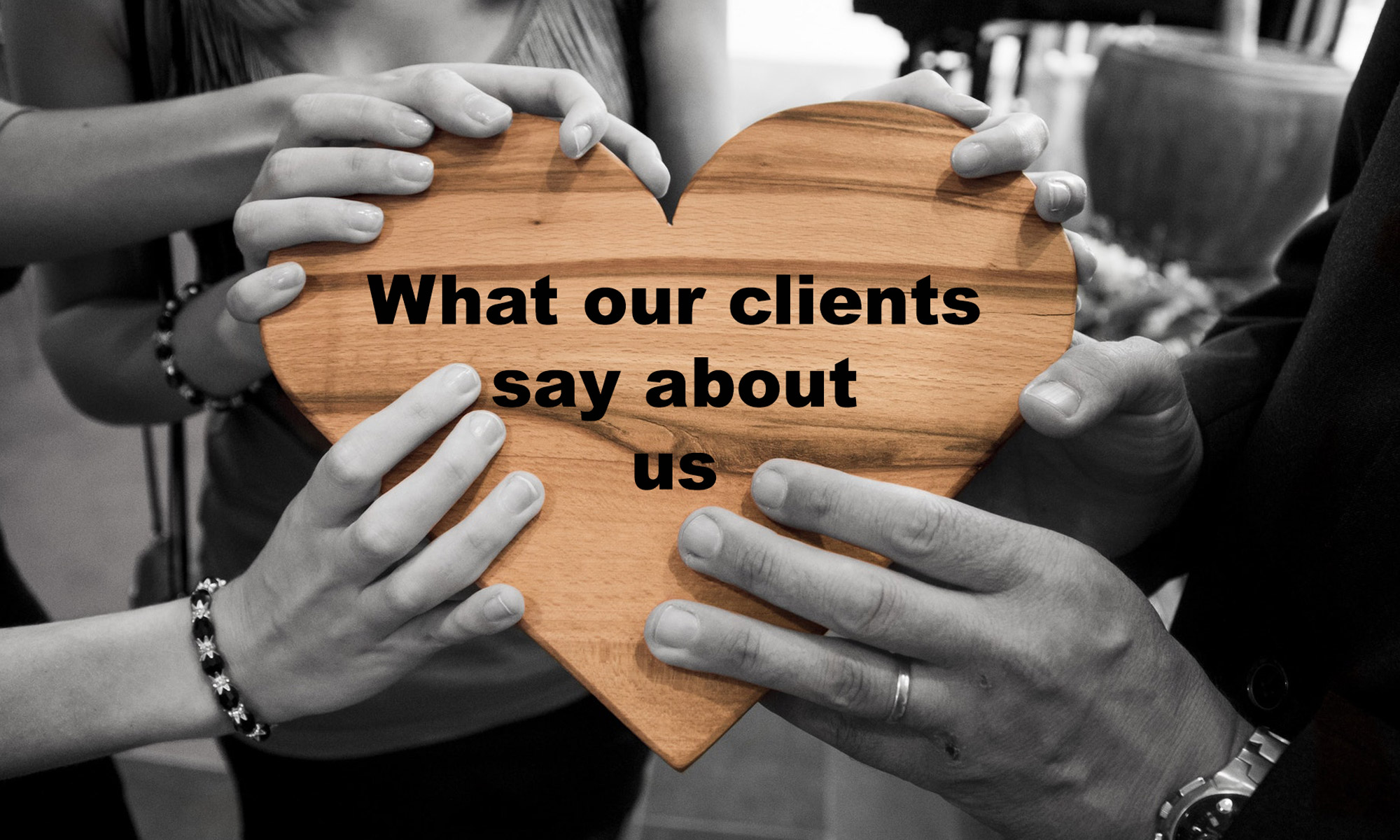Quotes: What our clients say about us